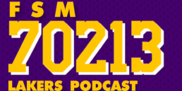 Franchise Sports Media's New 70213 Lakers Podcast: Episode 3