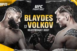 New Fight Preview: UFC on ESPN - Blaydes vs Volkov