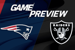 New Game Preview: Raiders vs Patriots - Week 3 - 9/27/2020