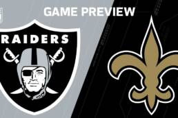 New Game Preview: Raiders vs Saints - Week 2 - 9/21/2020